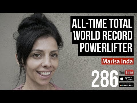 All-Time Total World Record Powerlifter Marisa Inda - 286