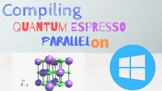 Installing Quantum Espresso On Windows In Parallel [tutorial]