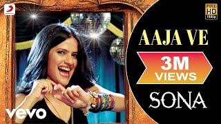Sona - Aaja Ve