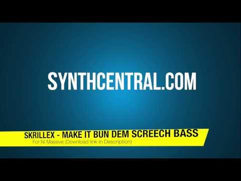 Massive Preset [DL] Skrillex - Make It Bun Dem Screech Bass Synth