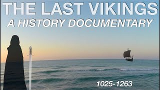 What Happened To The Last Vikings? (1027-1263) // History Documentary