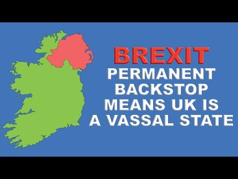 EU and the Republic of Ireland Insist on Permanent Brexit Backstop