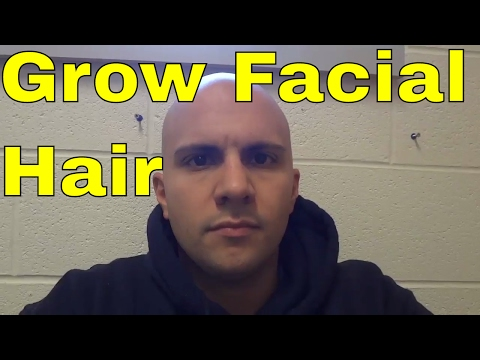 How To Grow Facial Hair FASTER-For Teenagers