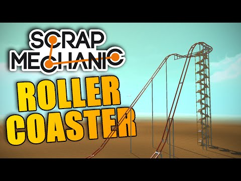 ROLLERCOASTER   Scrap Mechanic Creations #14