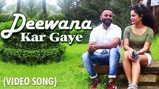 Deewana Kar Gaye (LoveNeel) - New Romantic Song 2019 | Hindi Song | Neelesh Sontakke, Nitin Kumar