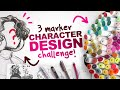 BUILDING A CHARACTER From ONLY 3 COLORS 3 Ohuhu Marker Character Design Challenge