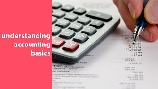 accounting 101, accounting overview, basics, and best practices