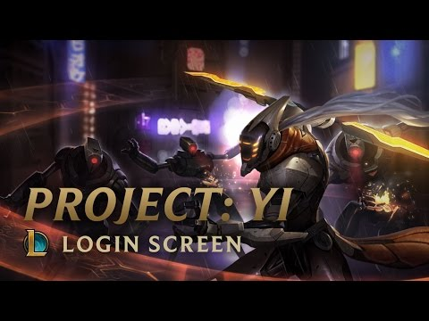 PROJECT: MASTER YI | Login Screen - League of Legends