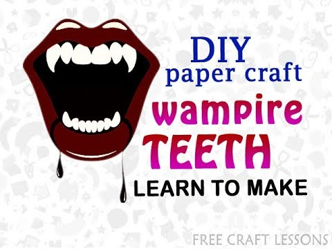 How to make Vampire Teeth scary halloween prop | easy DIY paper craft | Free Craft Lessons