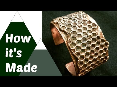 How to Make a Honeycomb Cuff. Electroformed Copper Jewelry