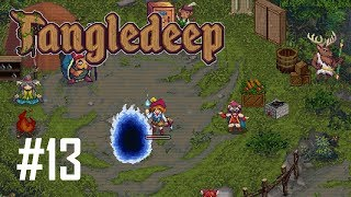 Tangledeep Episode 13