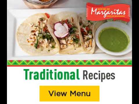 Noche de Margaritas  - Variety of Mexican Dishes