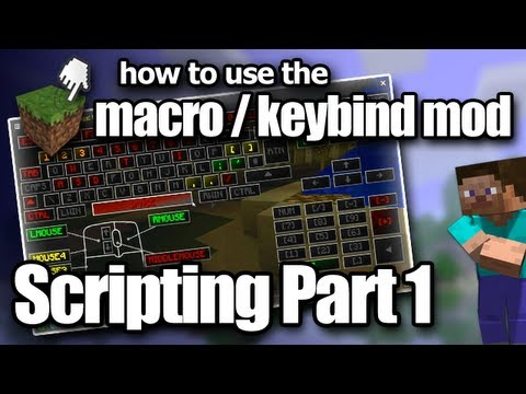 Minecraft Macro/Keybind Mod - Scripting Tutorial Part 1