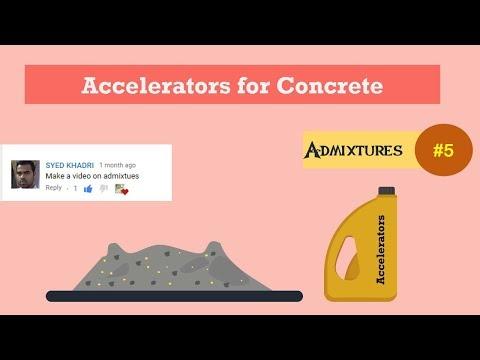 Accelerators for Concrete || Admixtures #5