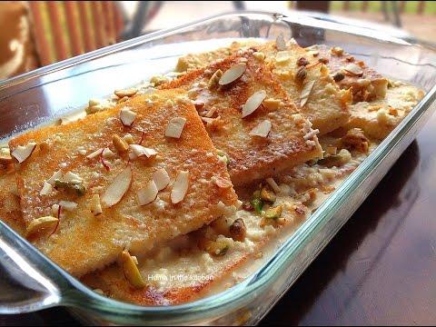 Shahi Tukda Recipe - Double ka meetha - by (HUMA IN THE KITCHEN)