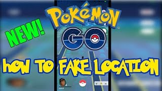 Pokemon Go: Fake Your Location