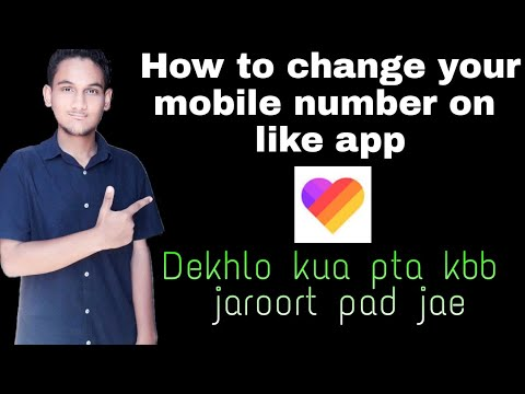 How to change your mobile number on like app