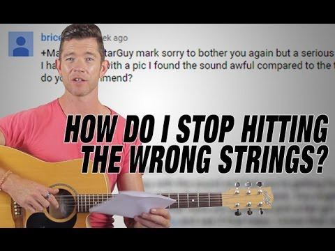 'How Do I Stop Hitting The Wrong Strings?' - Q&A Friday