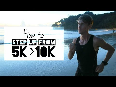 How to Step up from 5K to 10K
