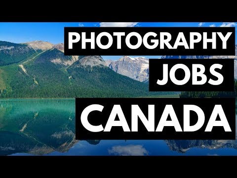 Photography Jobs In Canada - Make Money With Photography