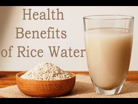 Rice Water, An Effective Ingredient in Achieving Good Health and Beauty!