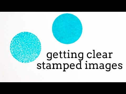 How To Get a Clear Stamped Image