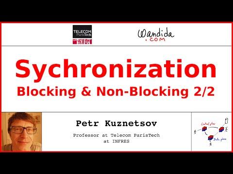 Synchronization - Blocking & Non-Blocking (2/2) | Petr Kuznetsov