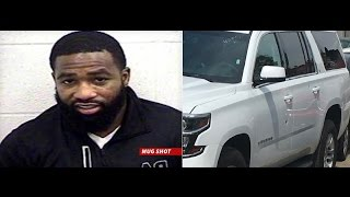 Adrien Broner Arrested after Police Pull over his SUV with 8 BuIlet holes in it.