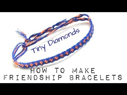 How To Make Friendship Bracelets ♥ Tiny Diamonds