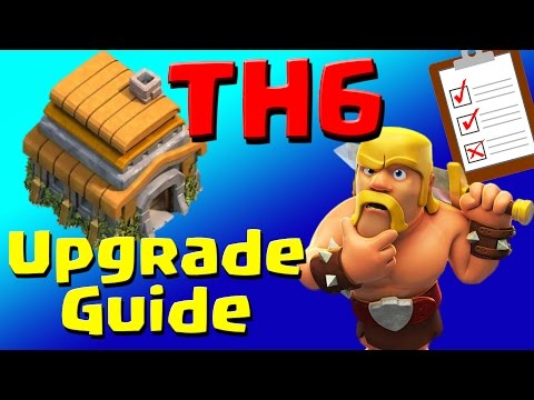 Clash of Clans: TH6 Upgrade Priority List & Guide (JULY 2016) ULTIMATE!!