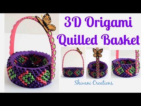 3D Origami Basket/ Quilling Basket