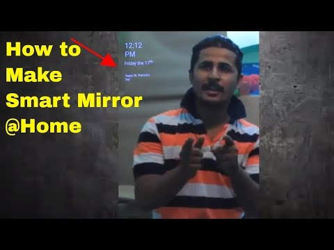 How to make  Smart Mirror at Home