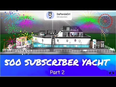 500 SUBSCRIBER YACHT (Part 2) Speed build- ROBLOX | Bloxburg |