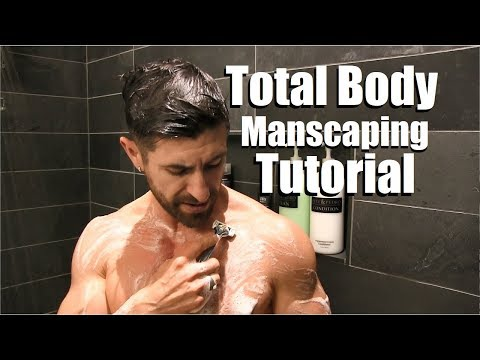 Total Body Manscaping Tutorial (Butt, Back, Chest, Legs, Pits & Pubes) | Trim vs. Shave