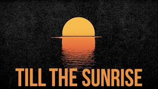 Jillionaire, Fuse ODG & Fatman Scoop - Sunrise (Official Lyric Video)