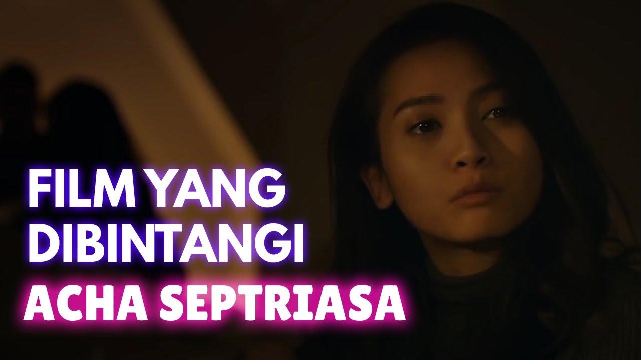 Download 10 Film Indonesia yang dibintangi Acha Septriasa MP3 Gratis