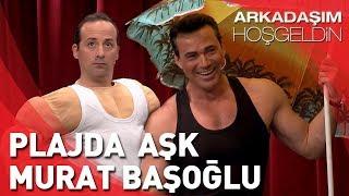 Arkadaşım Hoşgeldin | Tolga Çevik ve Murat Başoğlu | Plajda Aşk