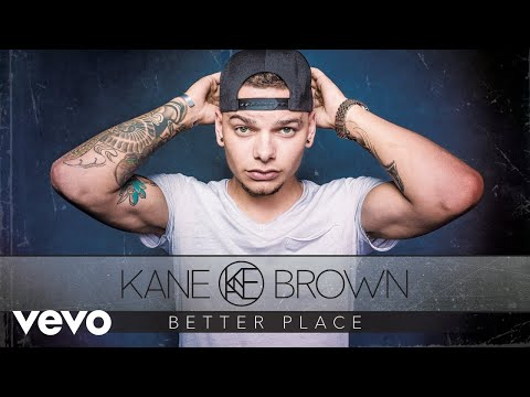 Kane Brown - Better Place (Audio)