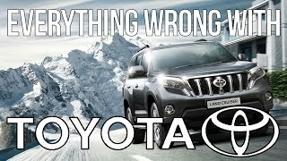 Everything Wrong With Toyota
