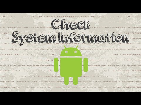 How to check Android Device System Information