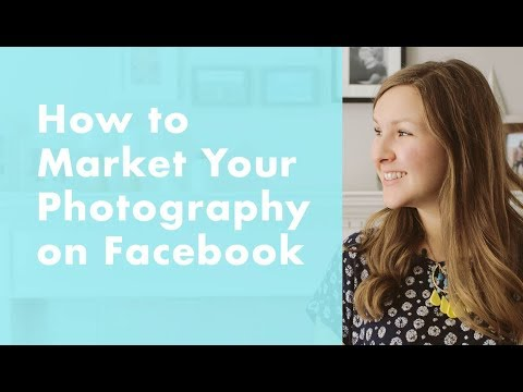 Marketing Your Photography Business On Facebook