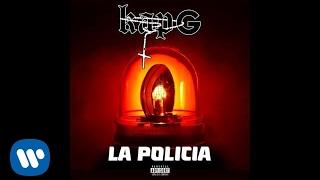 Kap G - La Policia [Official Audio]