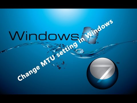 Set / Change MTU setting in windows vista  7, 8 pc laptop