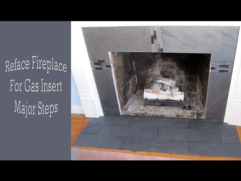 How to reface a fireplace for a gas insert major steps