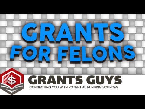 Grants For Felons