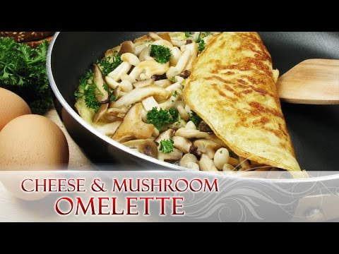 How to make a Cheesy Mushroom Omelet