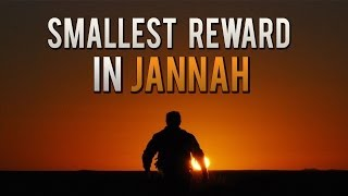 Smallest Reward In Jannah ᴴᴰ - Eternal Paradise [Part 8]