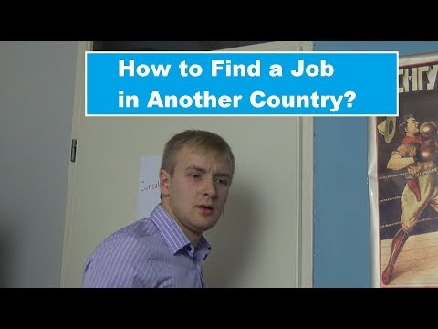How to Find a Job in Another Country?