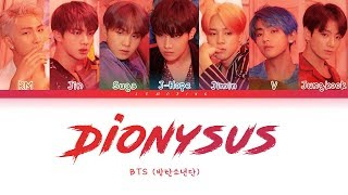 Download BTS - Dionysus (방탄소년단 - Dionysus) [Color Coded Lyrics/Han/Rom/Eng/가사] Video
