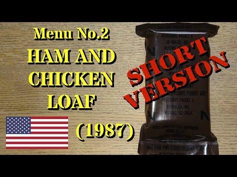 Vintage MRE Review: 1987 Menu No.2 Ham and Chicken Loaf (Short Version)